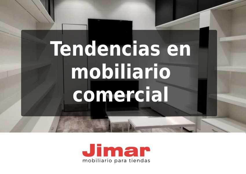 Tendencias en mobiliario comercial
